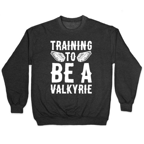 Training To Be A Valkyrie Parody White Print Pullover
