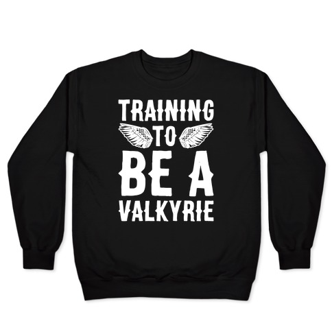 Training To Be A Valkyrie Parody White Print Pullover