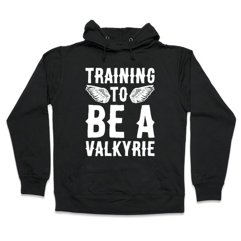 Training To Be A Valkyrie Parody White Print Hooded Sweatshirt