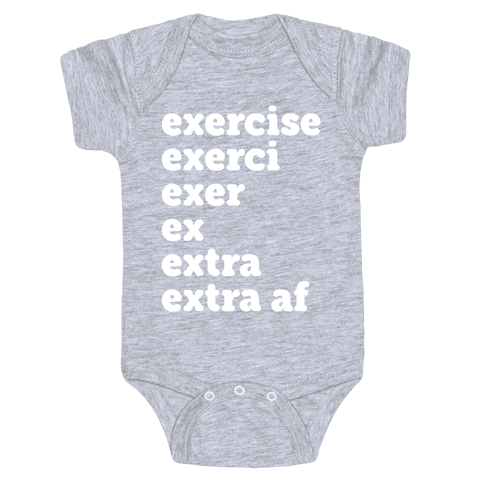 Exercise Extra AF Baby Onesy