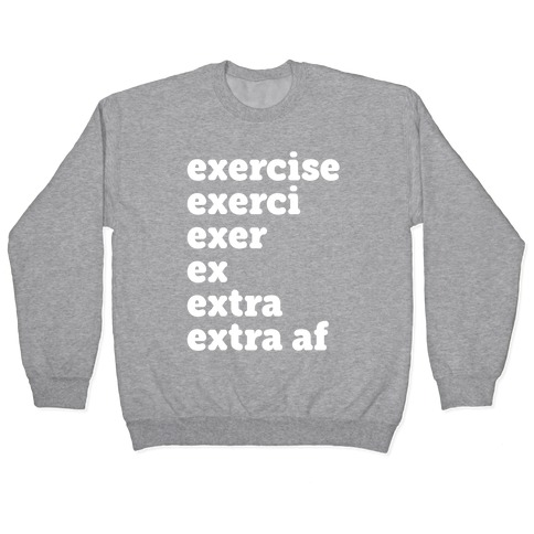 Exercise Extra AF Pullover