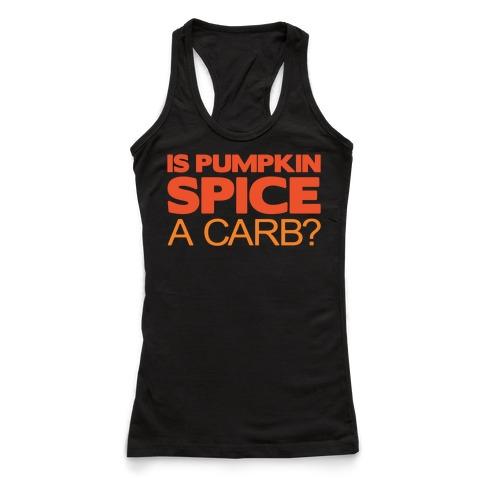 Is Pumpkin Spice A Carb Parody White Print