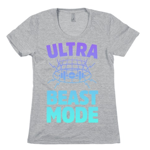 Ultra Beast Mode Womens T-Shirt