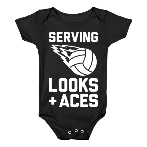 Serving Looks And Aces Volleyball Baby Onesy