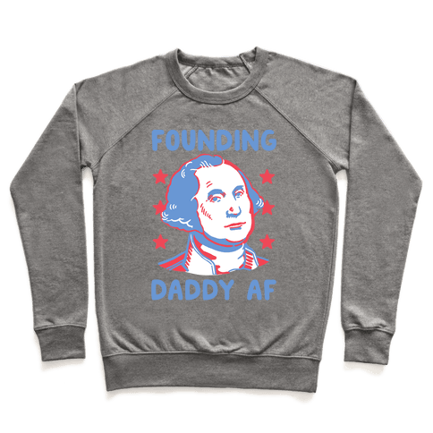 Founding Daddy AF Pullover