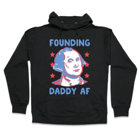 Founding Daddy AF Hooded Sweatshirt