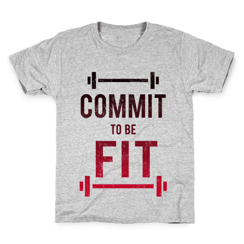 COMMIT to be FIT Kids T-Shirt