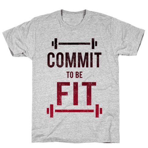 COMMIT to be FIT Mens/Unisex T-Shirt