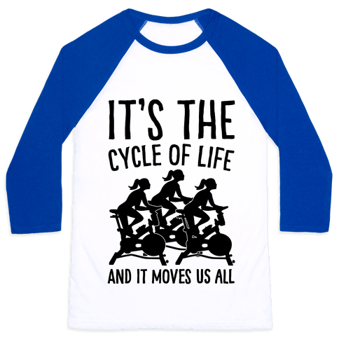 It's The Cycle of Life Spinning Parody Baseball Tee