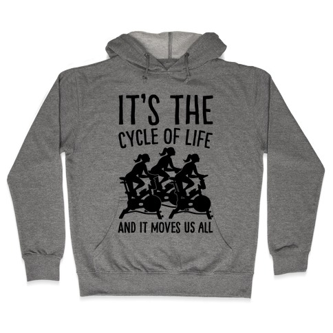 It's The Cycle of Life Spinning Parody Hooded Sweatshirt