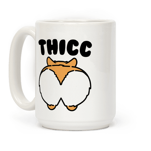 Thicc Corgi Butt Parody Coffee Mug