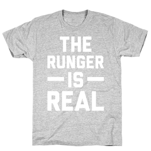 The Runger Is Real T-Shirt