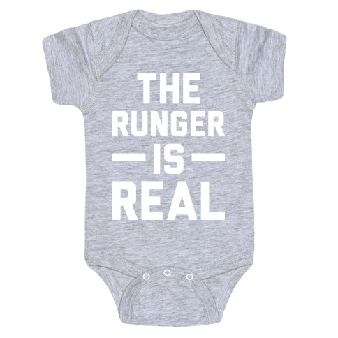 The Runger Is Real Baby Onesy
