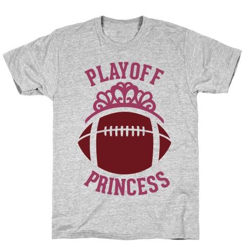 Playoff Princess (Football) T-Shirt