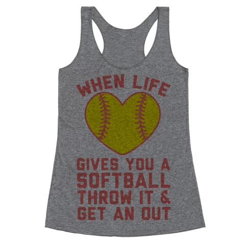 Throw It & Get An Out Racerback Tank Top