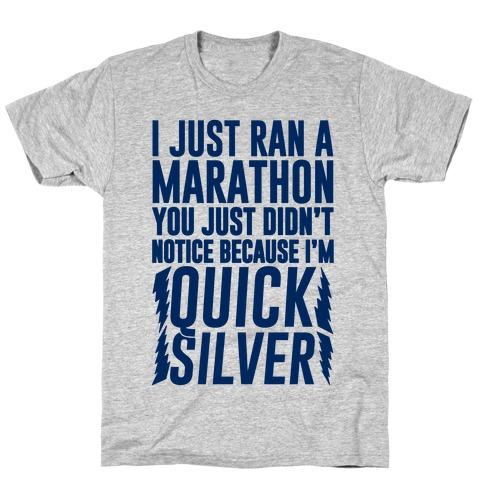 I Just Ran A Marathon T-Shirt