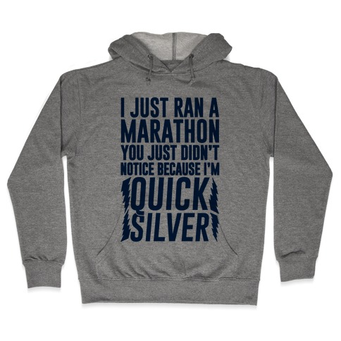 I Just Ran A Marathon Hooded Sweatshirt
