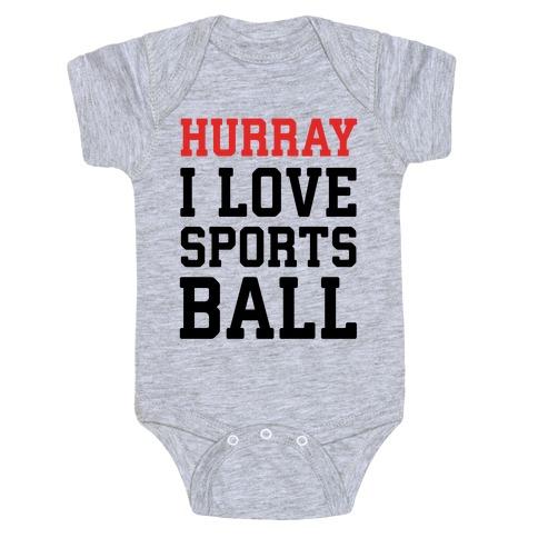 Hurray I Love Sportsball Baby Onesy