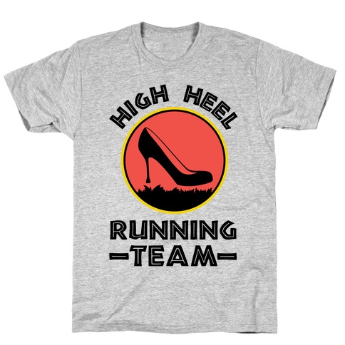 High Heel Running Team T-Shirt