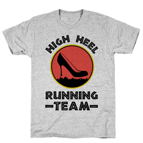 High Heel Running Team Mens T-Shirt
