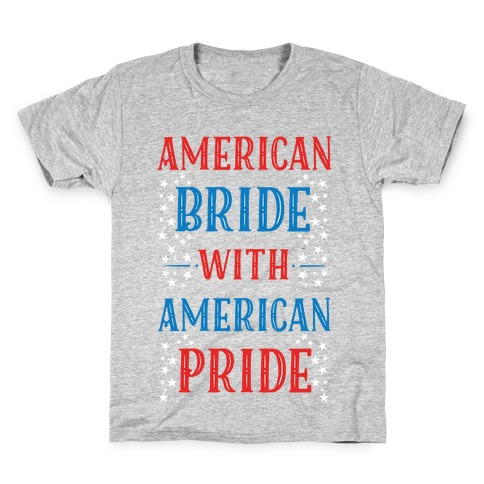 American Bride with American Pride Kids T-Shirt