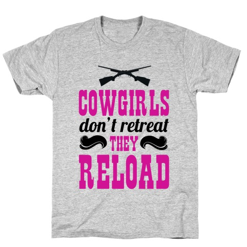 Cowgirls Reload T-Shirt