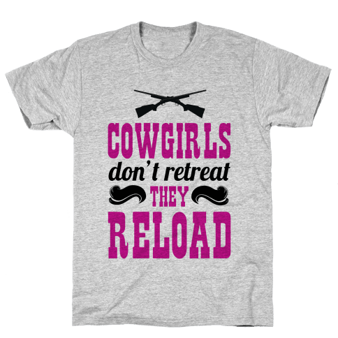Cowgirls Reload Mens T-Shirt