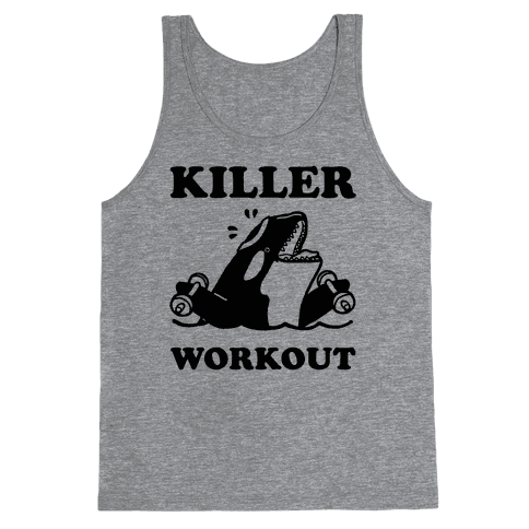 Killer Workout (Orca) Tank Top