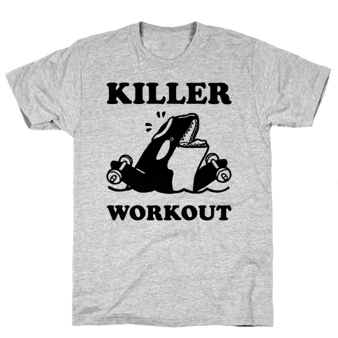 Killer Workout (Orca) Mens T-Shirt
