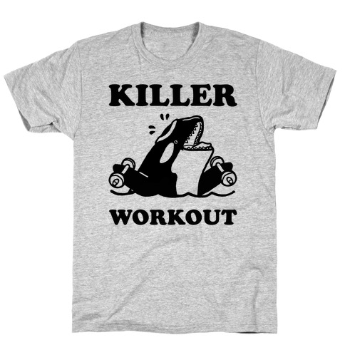 Killer Workout (Orca) T-Shirt