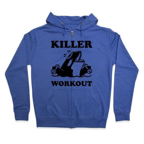 Killer Workout (Orca) Zip Hoodie