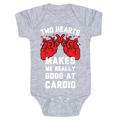 Two Hearts Makes Me Really Good At Cardio Baby Onesy
