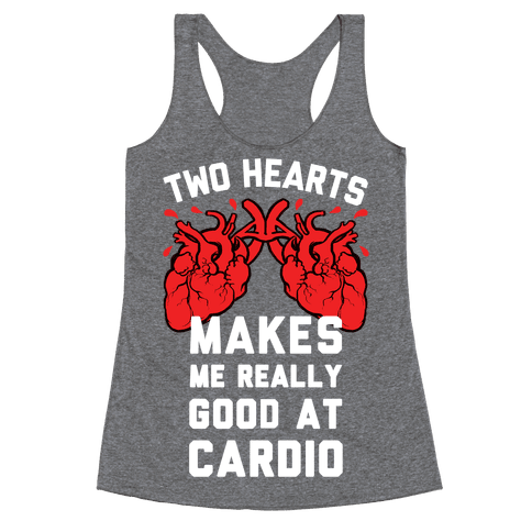 Two Hearts Makes Me Really Good At Cardio Racerback Tank Top