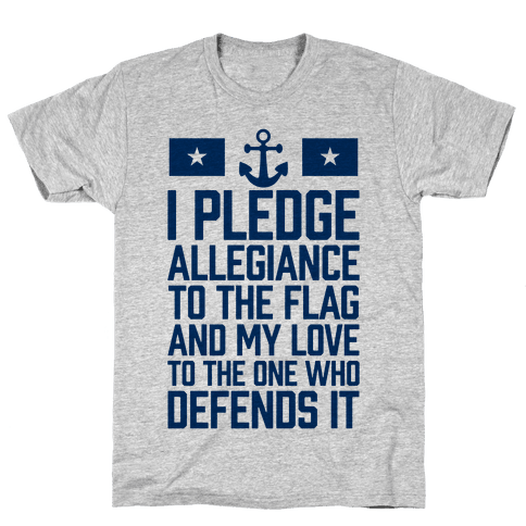 I Pledge Allegiance To The Flag (Navy Tank)