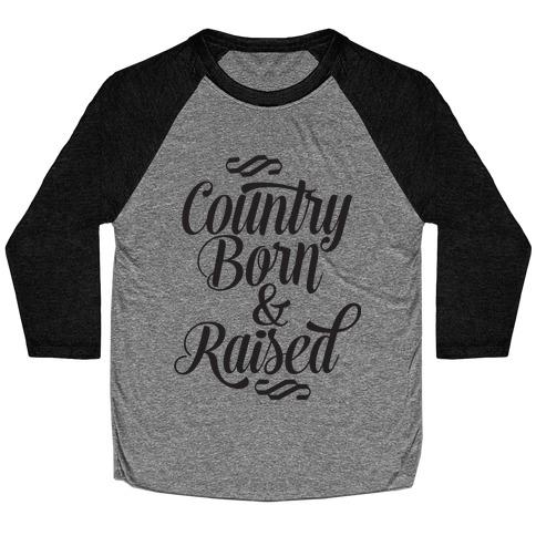 Country Born and Raised Baseball Tee