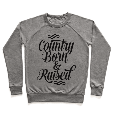 Country Born and Raised Pullover