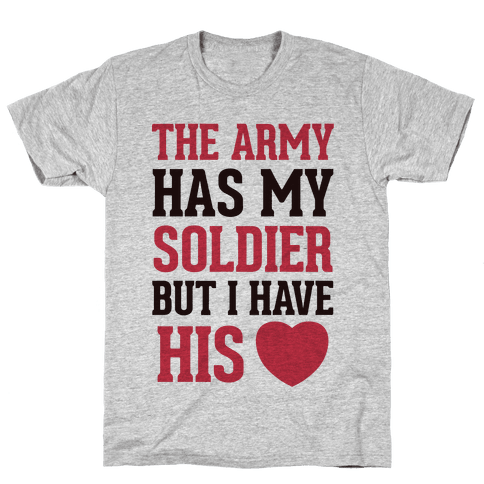 My Soldier's Heart ( Military T-Shirt)