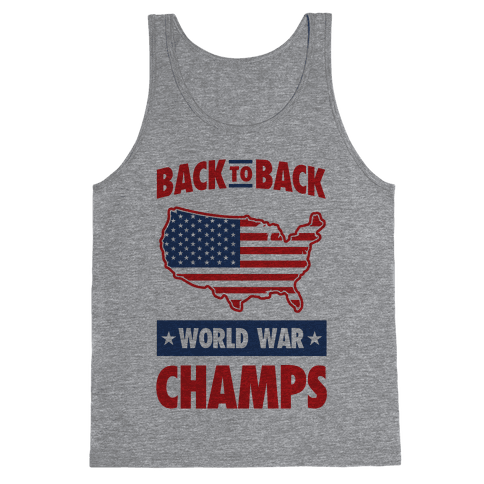 Back to Back World War Champs Tank Top