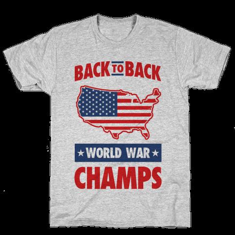 Back to Back World War Champs Mens T-Shirt