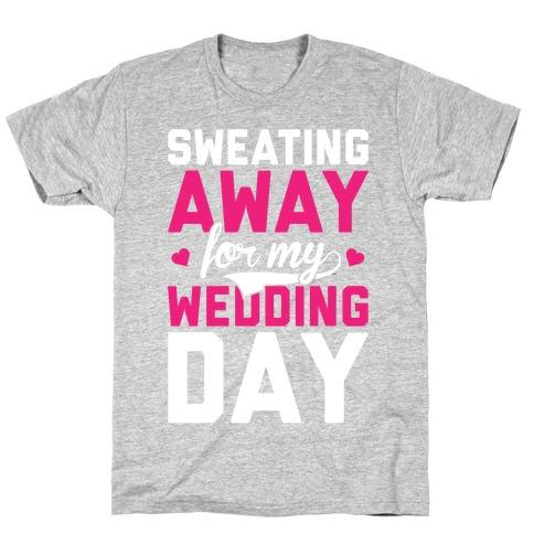 Sweating Away T-Shirt