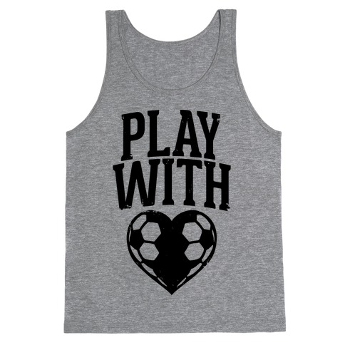 Play With Heart (Soccer) Tank Top