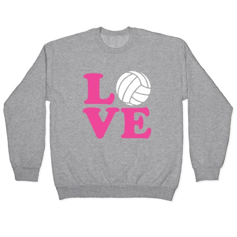 Love Volleyball Pullover