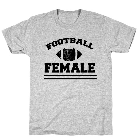 Football Female Mens/Unisex T-Shirt