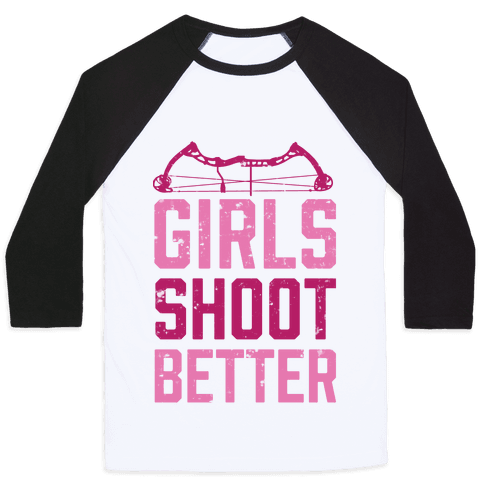 Girls Shoot Better (Bow) Baseball Tee