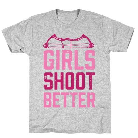 Girls Shoot Better (Bow) T-Shirt