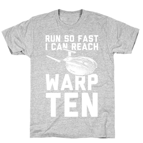 I Can Reach Warp Ten T-Shirt