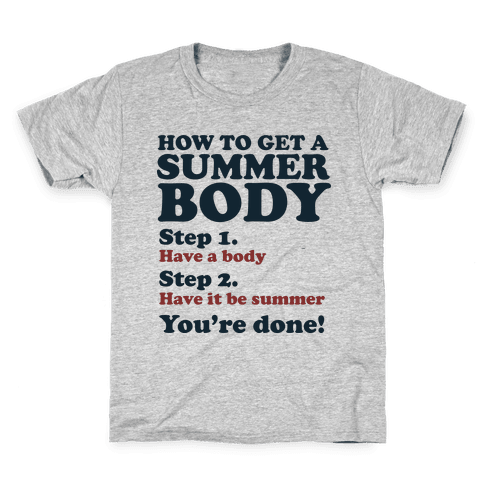 How to Get a Summer Body Kids T-Shirt