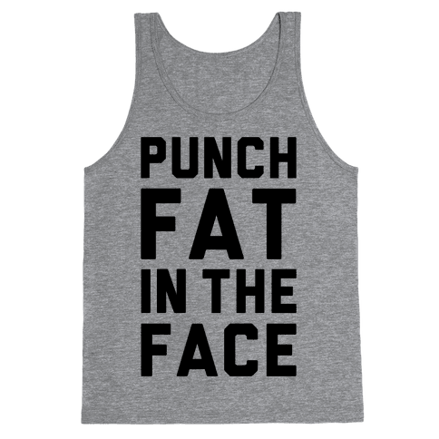 Punch Fat In The Face Tank Top
