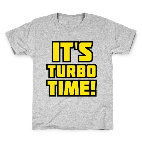 It's Turbo Time Kids T-Shirt