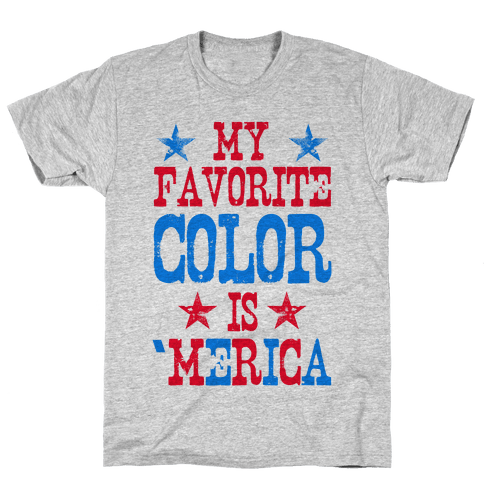 My Favorite Color is 'Merica! (Patriotic Sweatshirt) Mens T-Shirt
